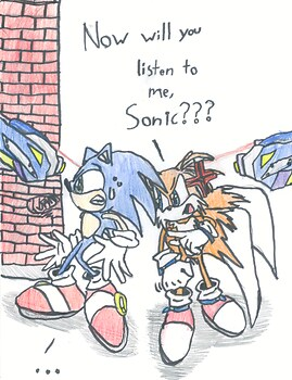 When Sonic doesn't listen to Tails...
