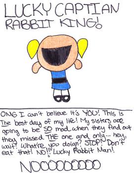 LUCKY CAPTIAN RABBIT KING!!!!!!!