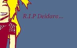 RIP Deidara TT.TT