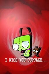 Gir Misses His Cupcake :(